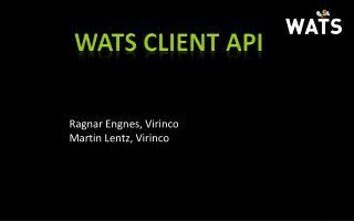 WATS CLIENT API