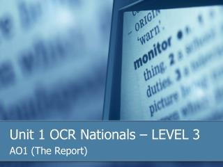 Unit 1 OCR Nationals – LEVEL 3