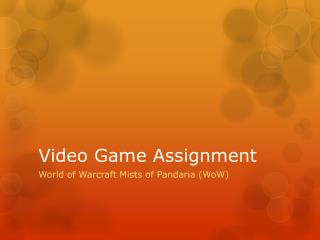 Video Game Assignment