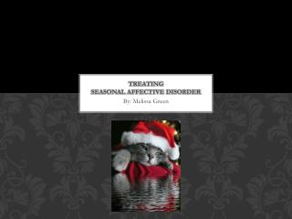 Treating  Seasonal Affective Disorder