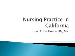 Nursing Practice in California