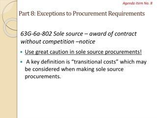 Part 8: Exceptions to Procurement Requirements