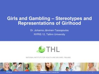 Girls and Gambling � Stereotypes and Representations of Girlhood