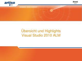 Übersicht und Highlights  Visual Studio 2010 ALM