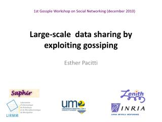 Large-scale  data sharing by exploiting gossiping