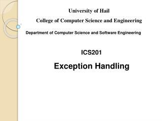 ICS201  Exception Handling