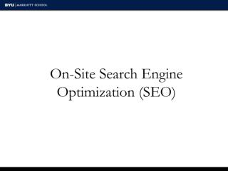 On-Site Search  Engine Optimization (SEO)