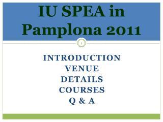 IU SPEA in Pamplona 2011
