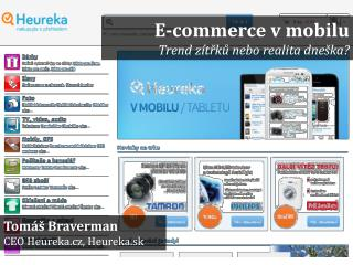 Tomáš  Braverman CEO  Heureka . cz ,  Heureka.sk