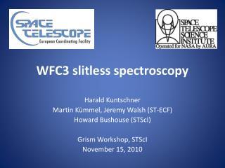WFC3  slitless  spectroscopy