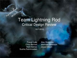 Team Lightning Rod Critical Design Review