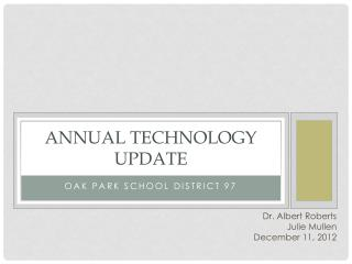 Annual Technology Update