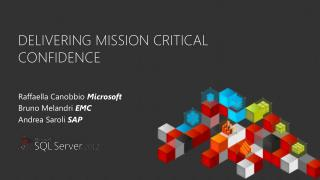 Delivering mission critical confidence