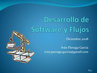 Desarrollo de  Software y Flujos
