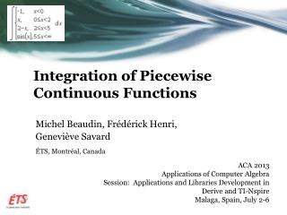 Integration  of Piecewise Continuous Functions