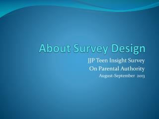About Survey Design