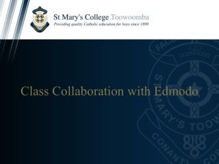 Class Collaboration with Edmodo
