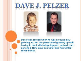 Dave J. Pelzer