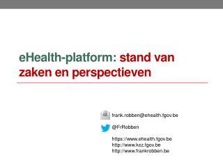 eHealth-platform:  stand van zaken en perspectieven
