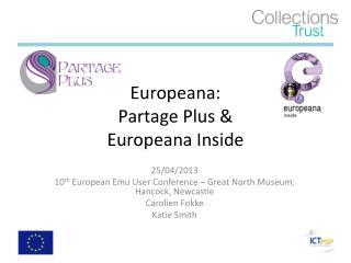 Europeana:  Partage Plus & Europeana Inside