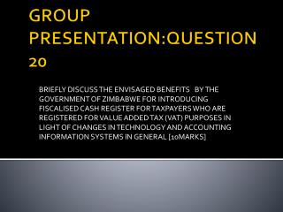 GROUP PRESENTATION:QUESTION 20