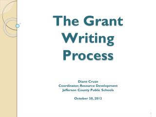The Grant Writing  Process