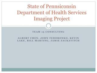 State of  Pennsiconsin Department of Health Services Imaging Project