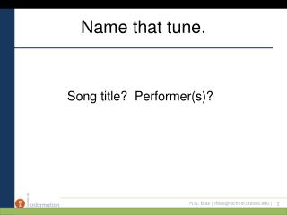 Name that tune.