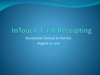 InTouch  Cash Receipting