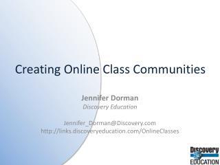 Creating Online Class Communities
