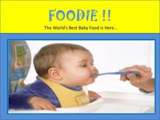 FOODIE !!