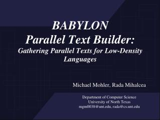 BABYLON  Parallel Text Builder: Gathering Parallel Texts for Low-Density Languages
