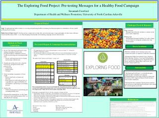 The Exploring Food Project: Pre-testing Messages for a Healthy Food Campaign Susannah Crawford