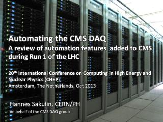 Hannes Sakulin, CERN/PH on behalf of the CMS DAQ group