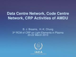 Data Centre Network, Code Centre Network, CRP Activities of AMDU