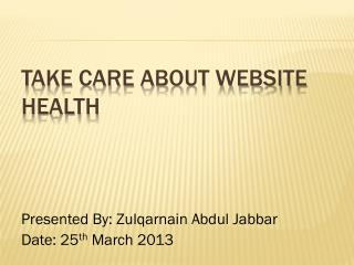 TAKE CARE ABOUT WEBSITE HEALTH