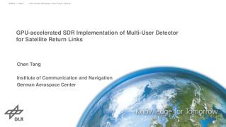 GPU-accelerated SDR Implementation of Multi-User Detector  for  Satellite Return Links