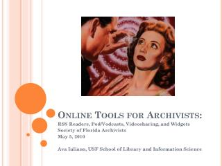 Online Tools for  Archivists :