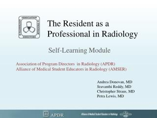 The Resident as a  Professional in Radiology
