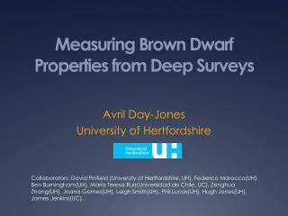 Measuring Brown Dwarf Properties from Deep Surveys