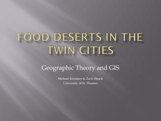 Food Deserts in the Twin Cities