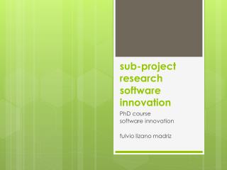 sub- project  research softw are innovation