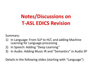Notes/Discussions on  T-ASL EDICS Revision