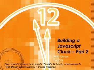 Building a  Javascript  Clock – Part 2