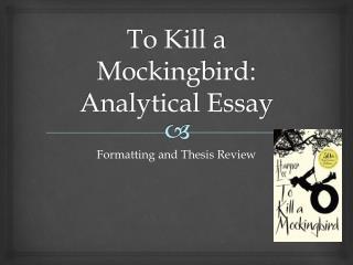 To Kill a Mockingbird: Analytical Essay