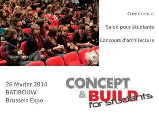 26 février 2014  BATIBOUW Brussels Expo