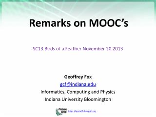Remarks on MOOC's