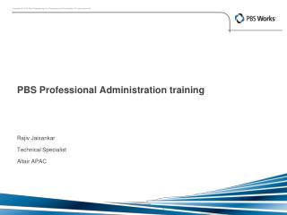 PBS Professional Administration training