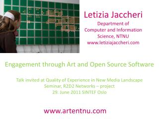 Letizia Jaccheri Department  of Computer and Information Science,  NTNU www.letiziajaccheri.com