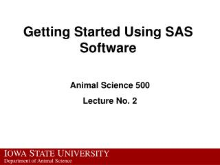 Getting Started Using SAS Software
